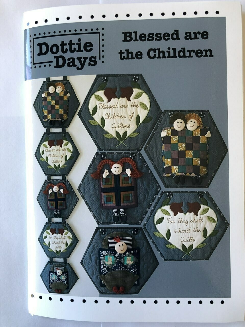 Dottie Days : Blessed are the Children