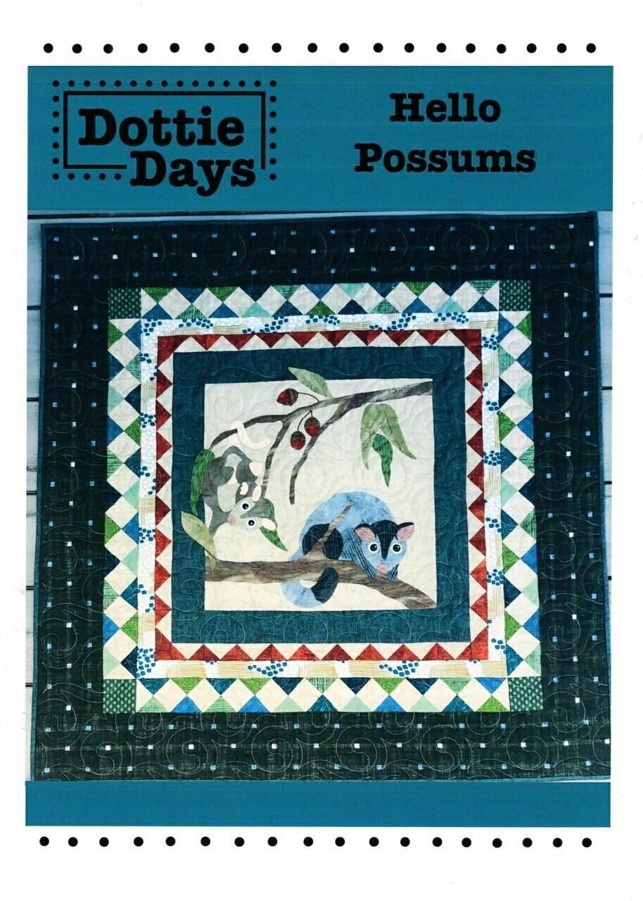 Dottie Days : Hello Possums