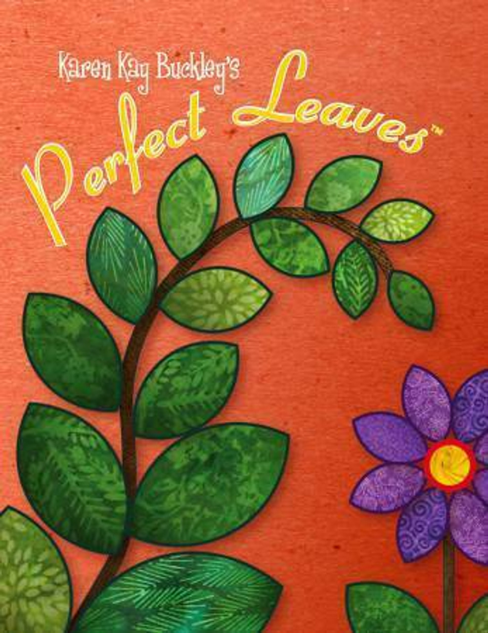 Karen Kay Buckley Perfect Leaves