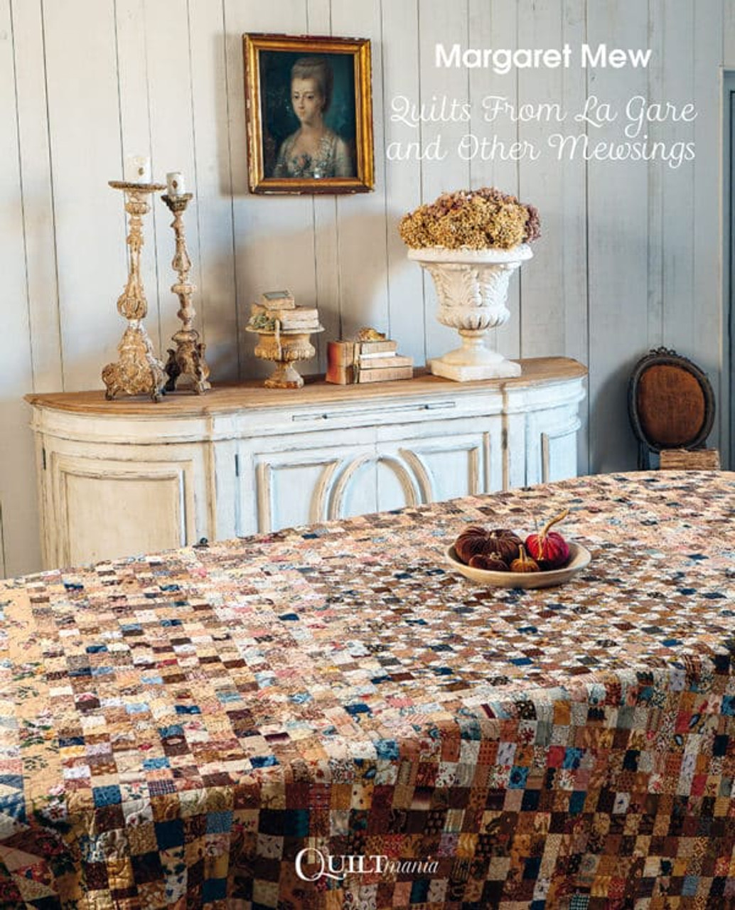 Quilts from La Gare and other Mewsings - Margaret Mew