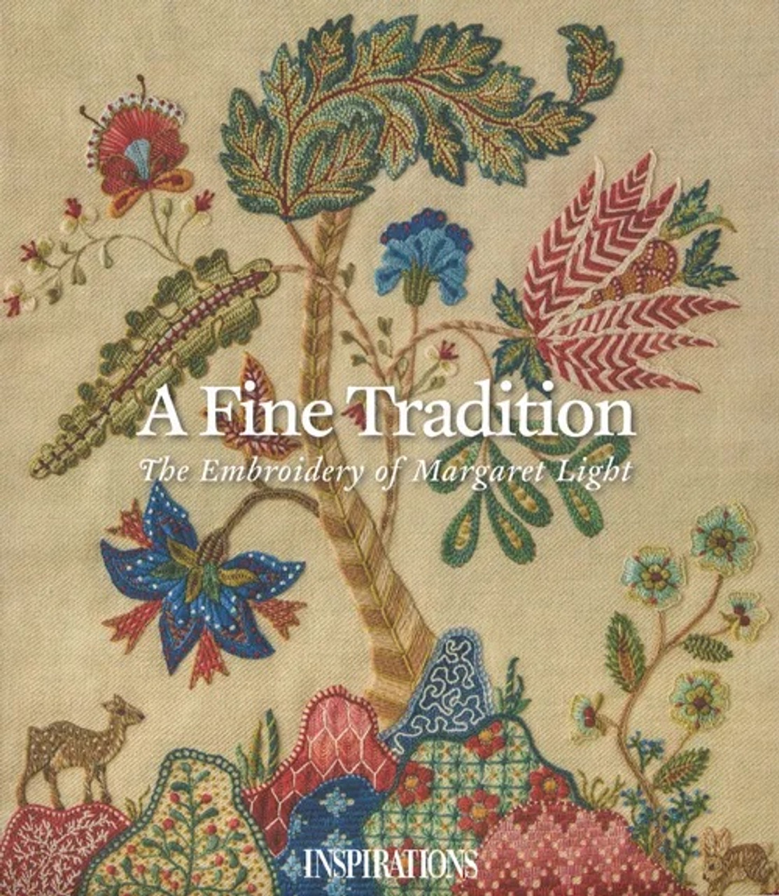 A Fine Tradition, The Embroidery of Margaret Light