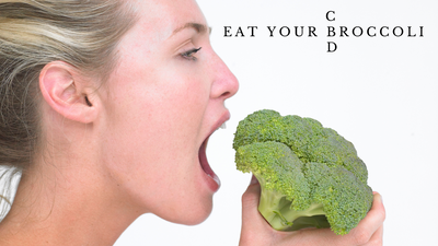 Eat Your Broccoli and CBD daily