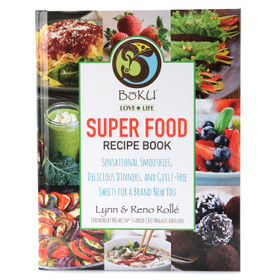 "BoKU ""Super Food"" Hardcover Recipe Cookbook by Lynn & Reno Rolle"