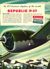"Republic P-47 Thunderbolt Vintage B.F. Goodrich Poster Ad Reproduction 24""x18"