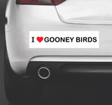 I Love Gooney Birds - Bumper Sticker