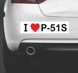 I Love P-51s - Bumper Sticker