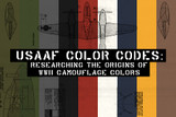 USAAF Color Codes: Researching the Origins of  WWII Camouflage Colors and Aircraft Finishes