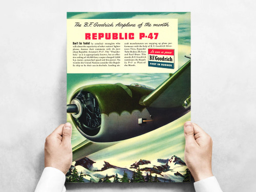 "Republic P-47 Thunderbolt Vintage B.F. Goodrich Poster Ad Reproduction 24""x18 Mockup Art Display"