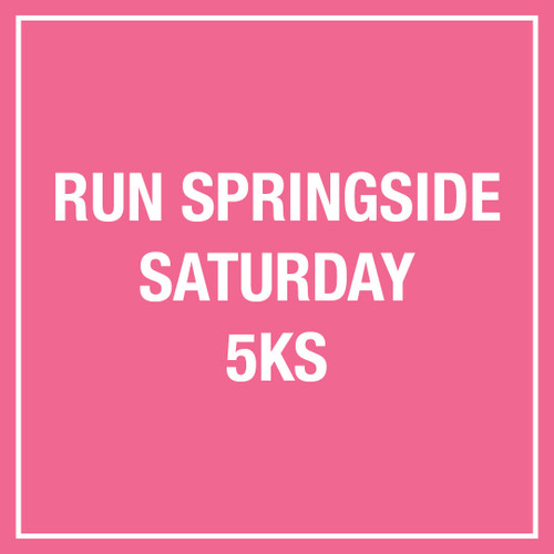 Run Springside Saturday 5Ks
