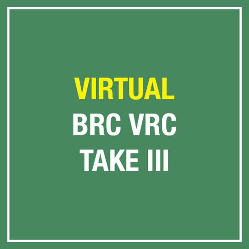BRC VRC Take III