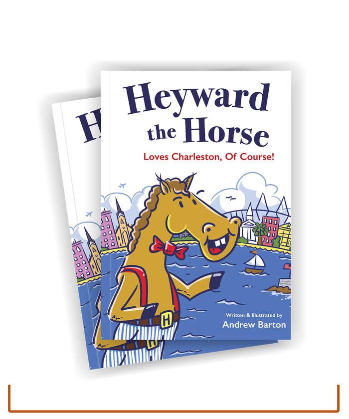 Heyward the Horse Loves Charleston of Course Children's Book