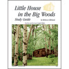Little House in the Big Woods Progeny Press unit study guide lesson plans for literature and reading from a Christian worldview with Biblical integration