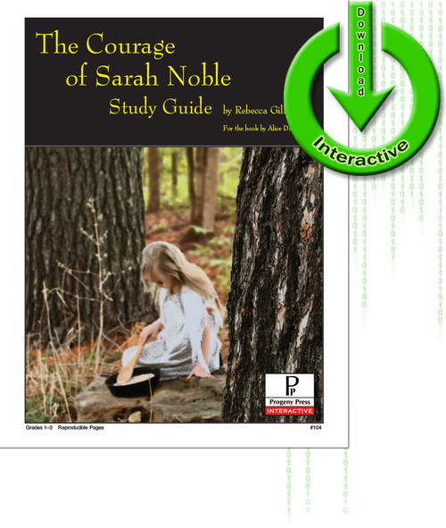 Courage of Sarah Noble by Alice Dalgliesh, unit study guide lesson plans for literature and reading from a Christian worldview with Biblical integration. Teacher resource curriculum, hands on ideas, projects, worksheets, comprehension questions, and activities.