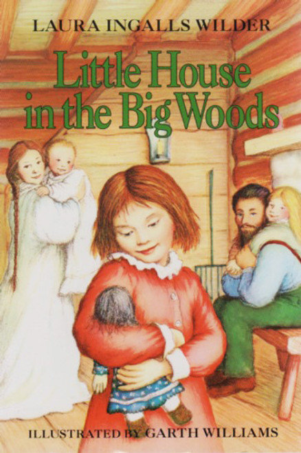 Little House in the Big Woods literature story book
