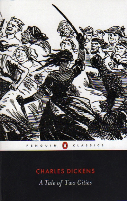 A Tale of Two Cities by Charles Dickens, book, novel, Penguin Classics