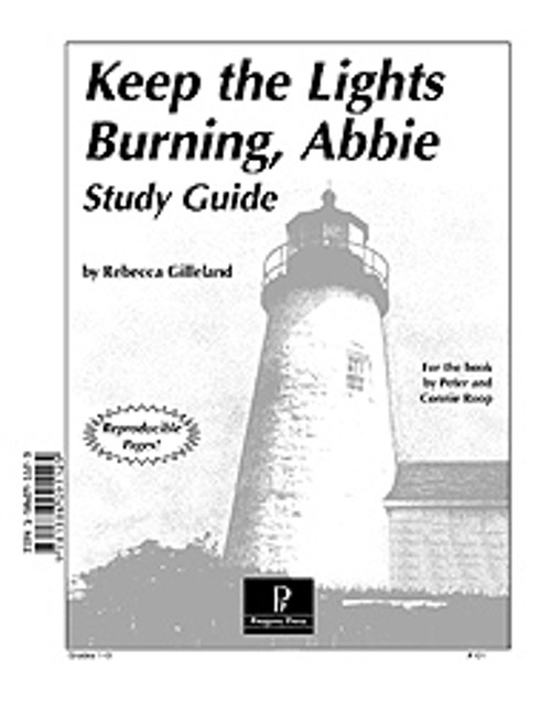 Keep the Lights Burning, Abbie Progeny Press unit study guide lesson plans for literature and reading from a Christian worldview with Biblical integration. Teacher resource curriculum, hands on ideas, projects, worksheets, comprehension questions, and activities.