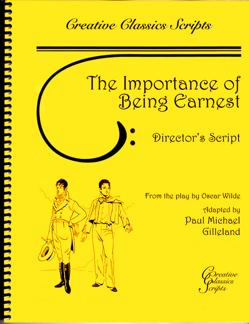 The Importance of Being Earnest - Theatrical Script