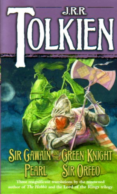 Gawain and The Green Knight by J R R Tolkien novel story book