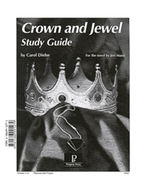 Crown and Jewel Jeri Massi Progeny Press unit study guide lesson plans for literature and reading from a Christian worldview with Biblical integration