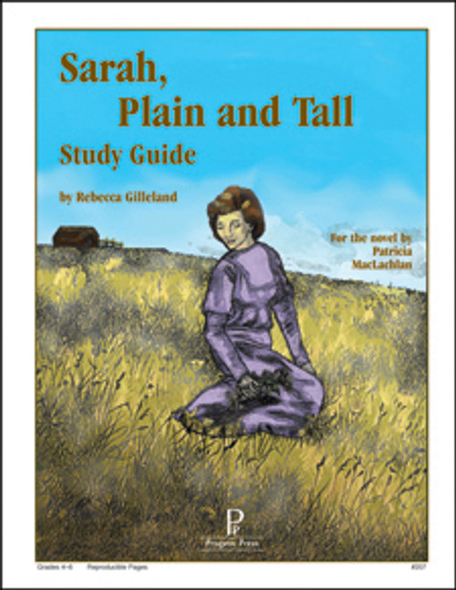 Sarah, Plain and Tall Progeny Press unit study guide lesson plans for literature and reading from a Christian worldview with Biblical integration