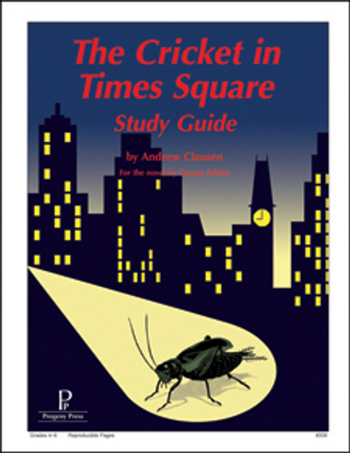 Cricket in Times Square Progeny Press unit study guide lesson plans for literature and reading from a Christian worldview with Biblical integration
