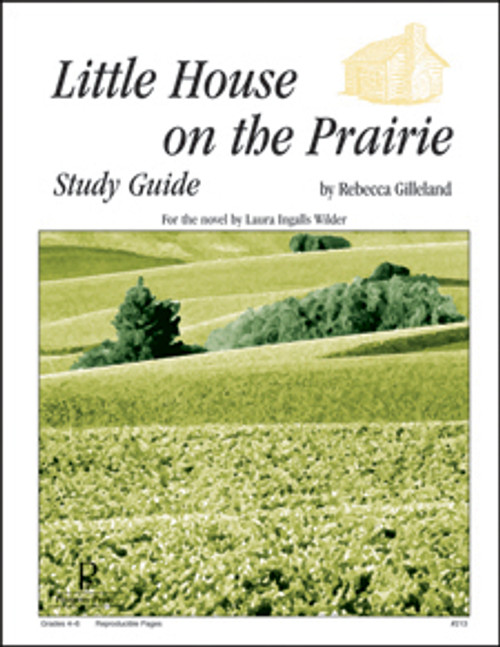 Little House on the Prairie Progeny Press unit study guide lesson plans for literature and reading from a Christian worldview with Biblical integration