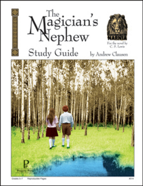 Magician's Nephew Progeny Press unit study guide lesson plans for literature and reading from a Christian worldview with Biblical integration
