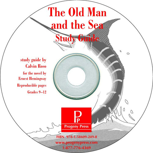 Old Man and the Sea *Print Only CD*  Progeny Press unit study guide lesson plans for literature and reading from a Christian worldview with Biblical integration