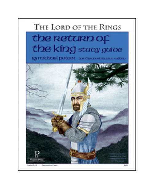 The Return of the King by J.R.R. Tolkien unit study guide lesson plans for literature and reading from a Christian worldview with Biblical integration. Teacher resource curriculum, hands on ideas, projects, worksheets, comprehension questions, and activities