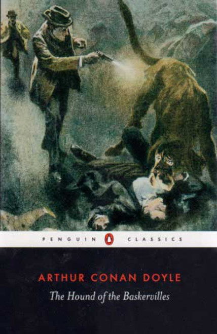 Sherlock Holmes: The Hound of the Baskervilles book novel by Sir Arthur Conan Doyle. Penguin Classics.