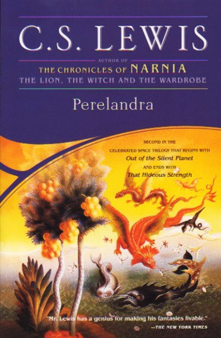 Perelandra by C.S. Lewis. Simon and Schuster