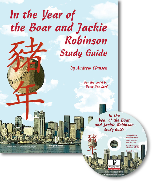 In the Year of the Boar and Jackie Robinson - Study Guide