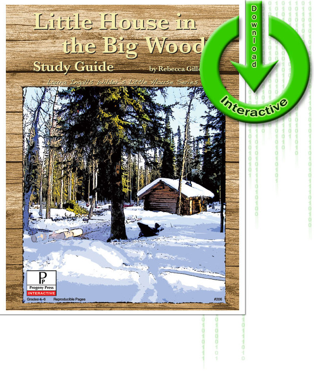 The Little House in the Big Woods unit study guide for literature, from a Christian perspective