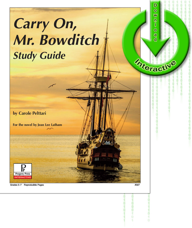 Carry on, Mr. Bowditch unit study guide for literature, from a Christian perspective
