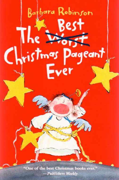 The Best Christmas Pageant Ever literature story book