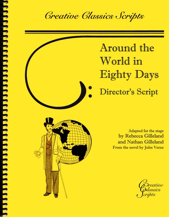 Around the World in 80 Days - Theatrical Script