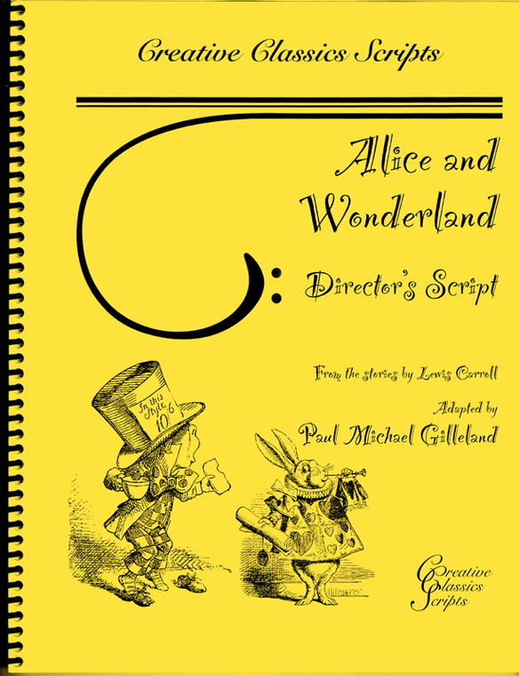 Alice and Wonderland - Theatrical Script