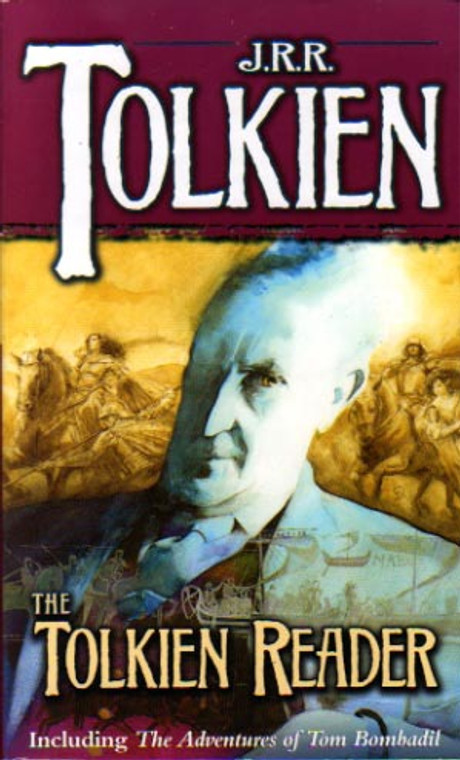 J.R.R. Tolkien: The Tolkien Reader novel story book.