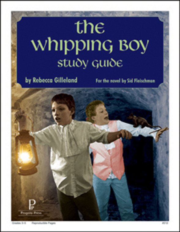 Whipping Boy Progeny Press unit study guide lesson plans for literature and reading from a Christian worldview with Biblical integration