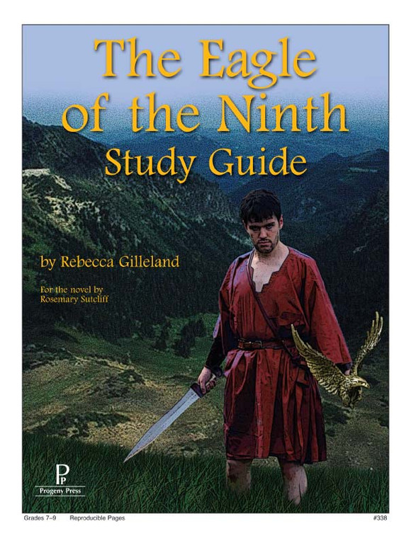 Eagle of the Ninth  Progeny Press unit study guide lesson plans for literature and reading from a Christian worldview with Biblical integration