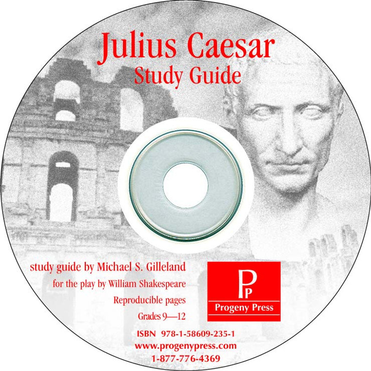 Julius Caesar *Print Only CD* Progeny Press unit study guide lesson plans for literature and reading from a Christian worldview with Biblical integration