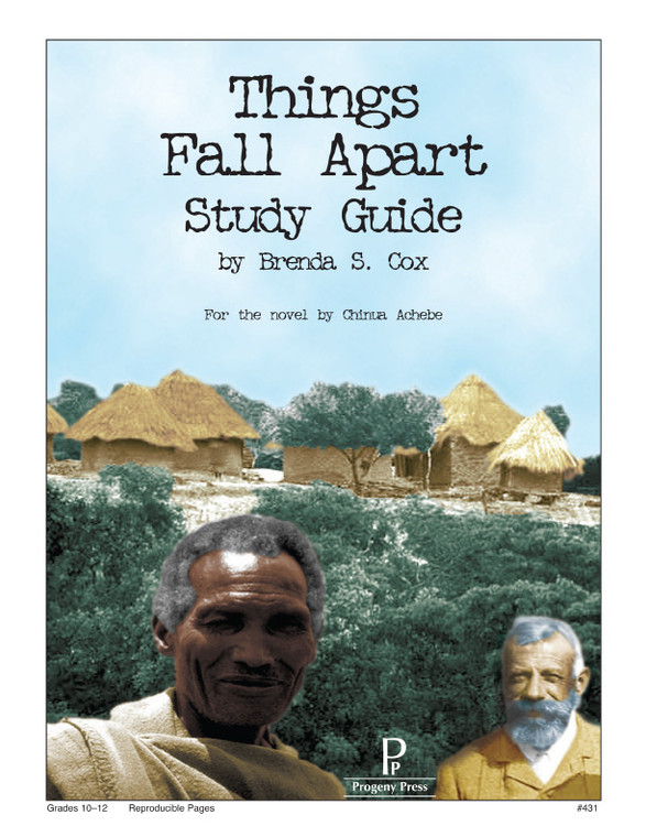 Things Fall Apart Progeny Press unit study guide lesson plans for literature and reading from a Christian worldview with Biblical integration