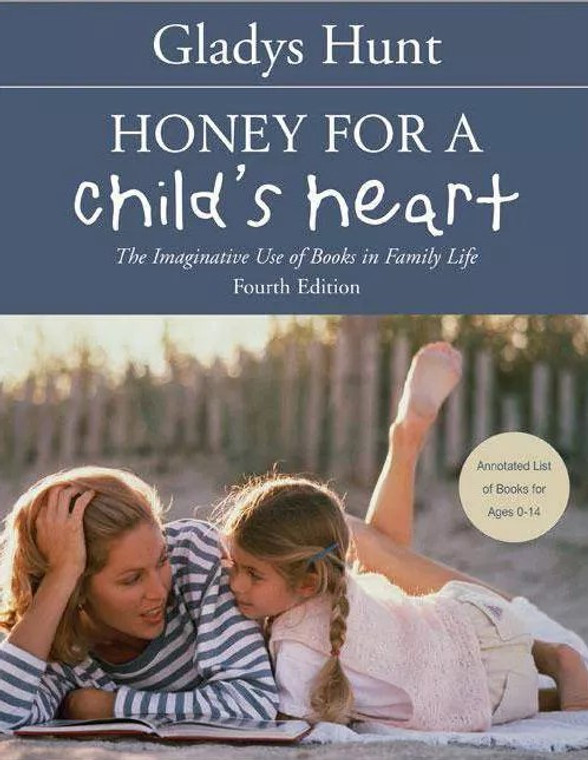 Honey for a Child's Heart book by Gladys Hunt