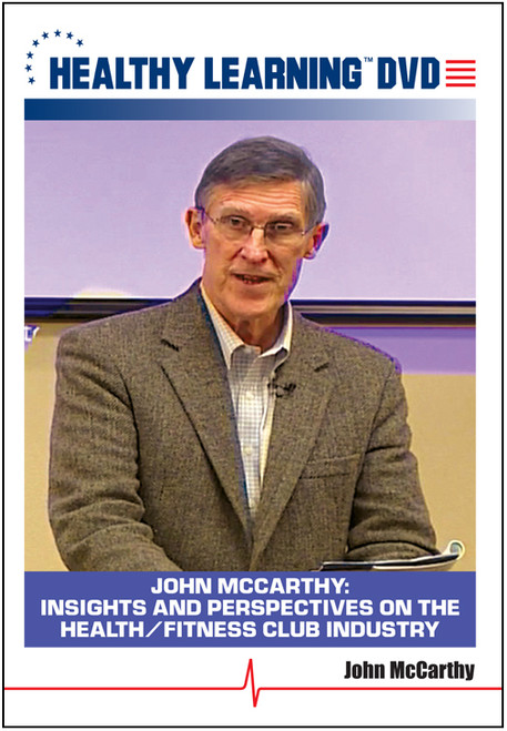 John McCarthy: Insights and Perspectives on the Health/Fitness Club Industry