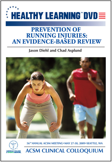 Prevention of Running Injuries: An Evidence- Based Review