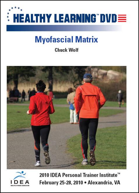 Myofascial Matrix