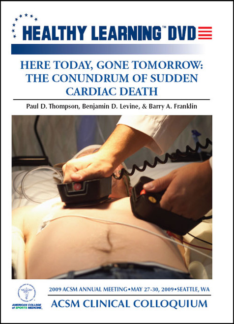 Here Today, Gone Tomorrow: The Conundrum of Sudden Cardiac Death