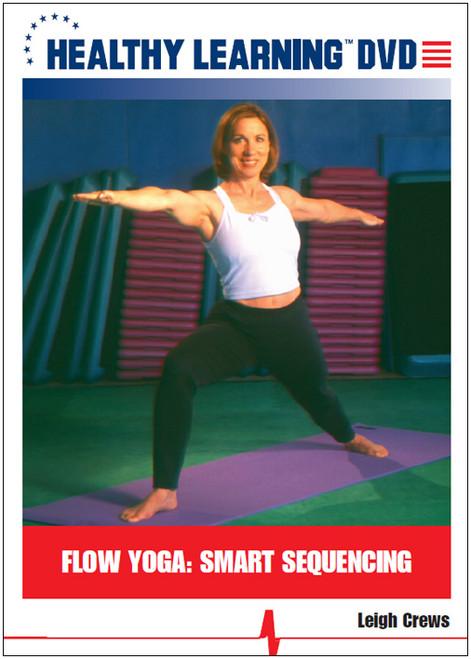 Flow Yoga: Smart Sequencing