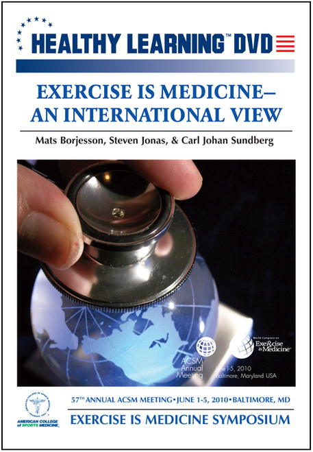 Exercise is Medicine-An International View