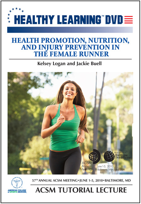 Health Promotion, Nutrition, and Injury Prevention in the Female Runner